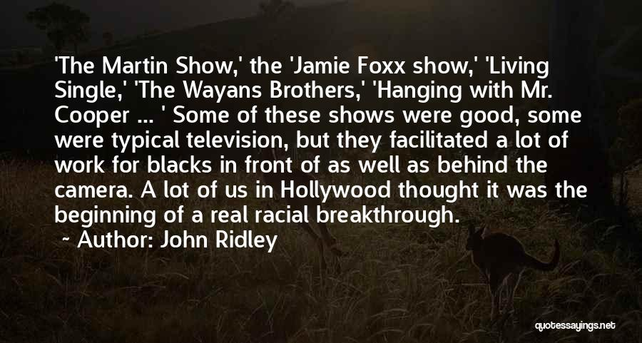 John Ridley Quotes 1287474
