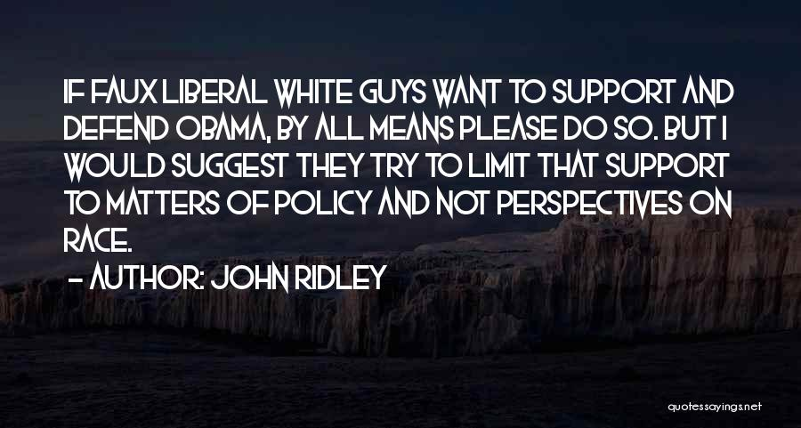 John Ridley Quotes 1685478