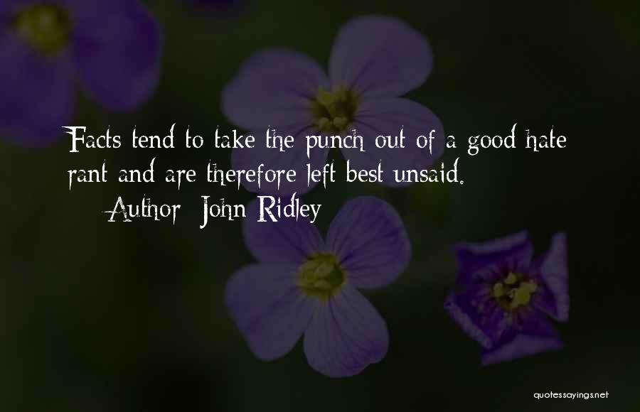 John Ridley Quotes 1797914