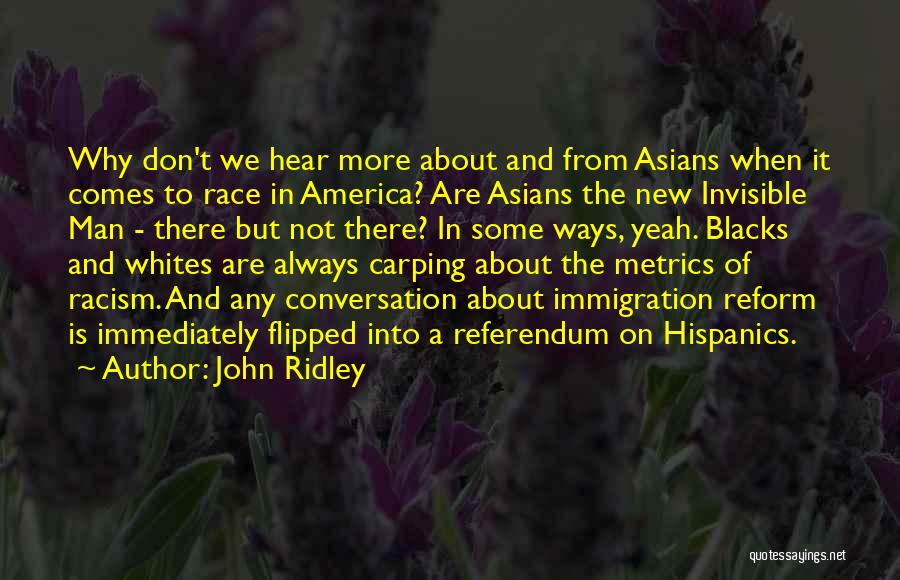 John Ridley Quotes 1961471