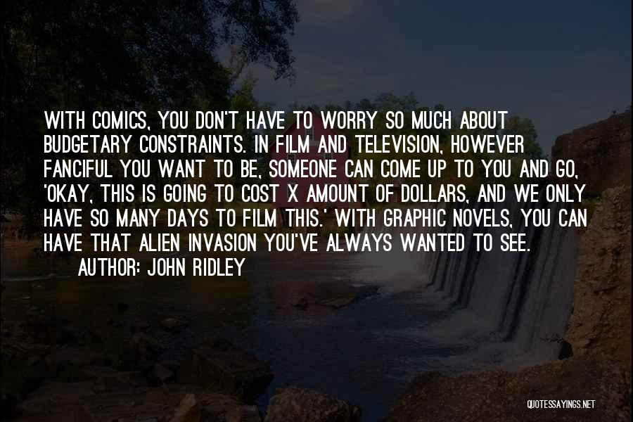 John Ridley Quotes 1995854