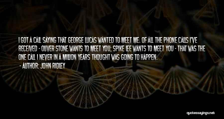 John Ridley Quotes 2033034