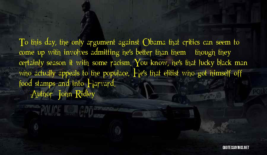 John Ridley Quotes 2081689