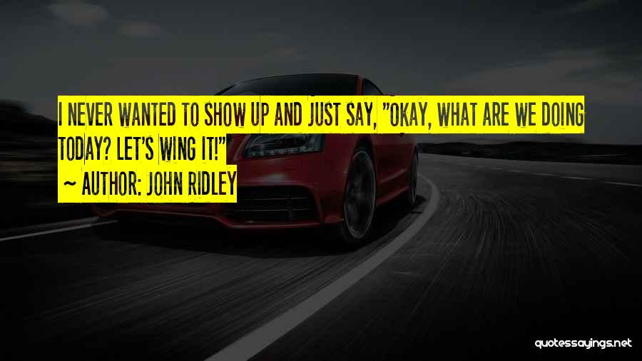 John Ridley Quotes 299409