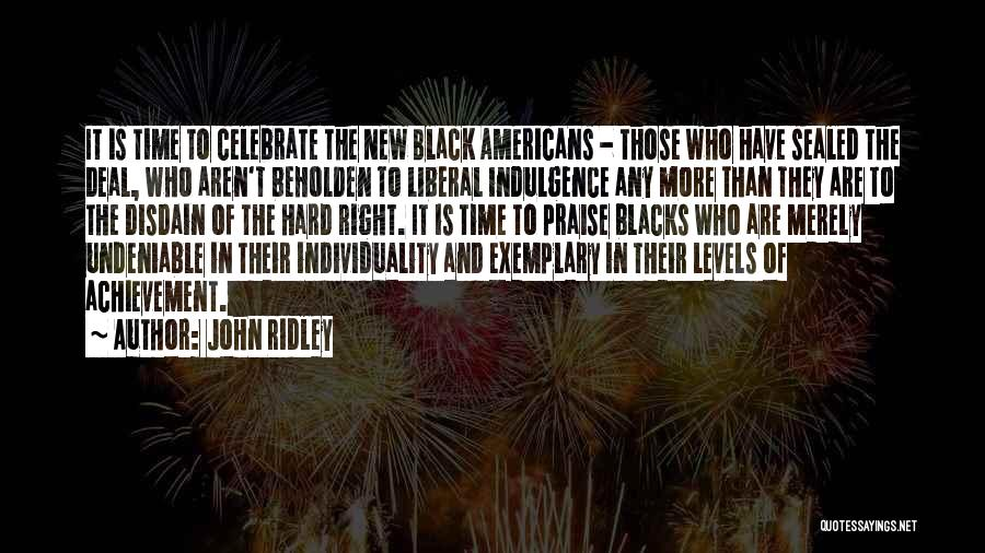 John Ridley Quotes 479240