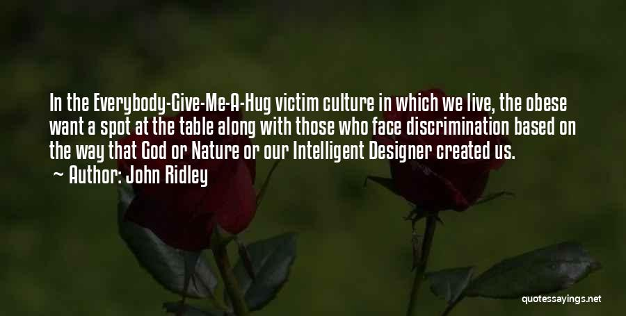 John Ridley Quotes 608234
