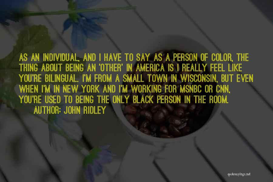 John Ridley Quotes 642157