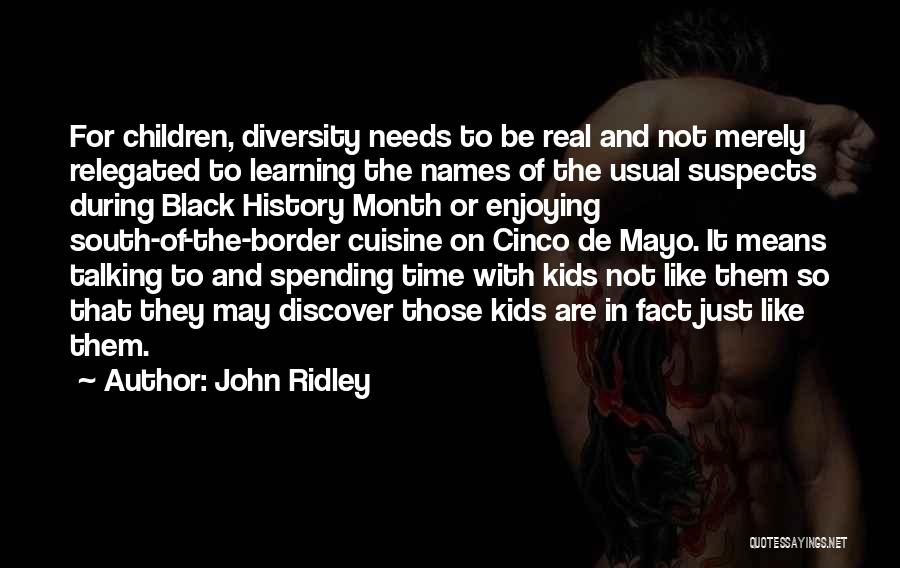 John Ridley Quotes 686484