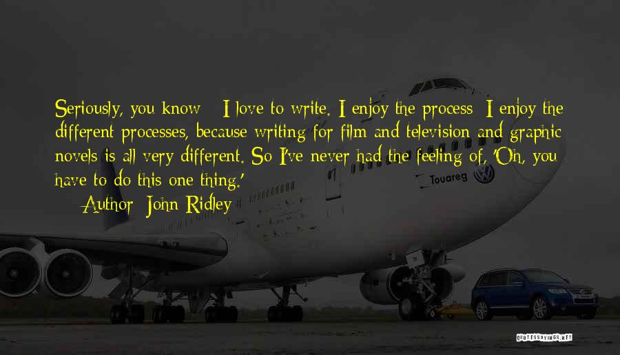 John Ridley Quotes 724737