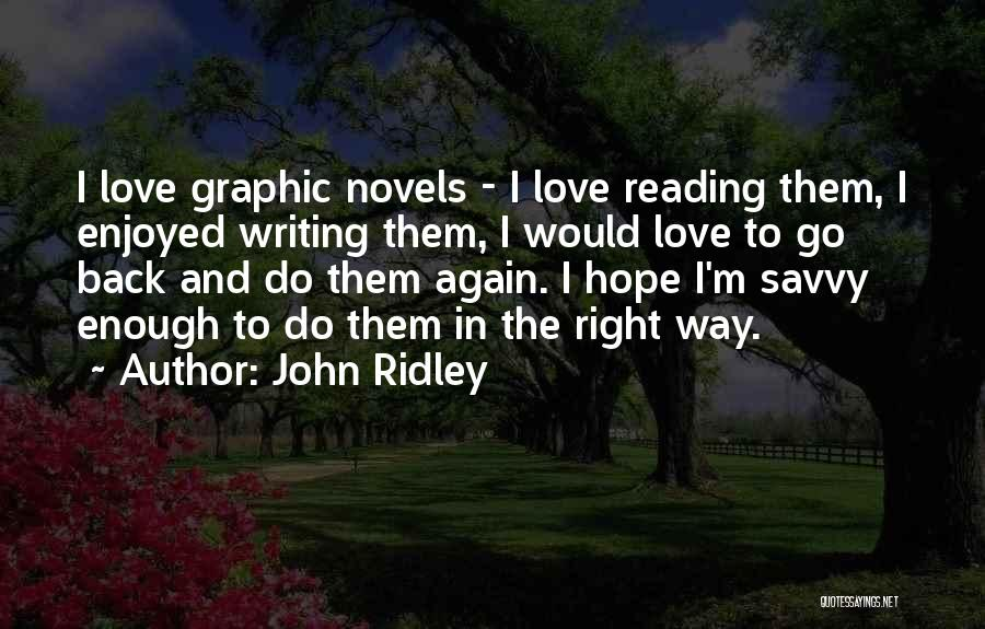John Ridley Quotes 793304