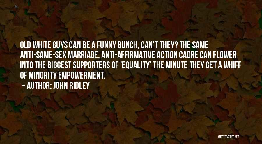 John Ridley Quotes 793442