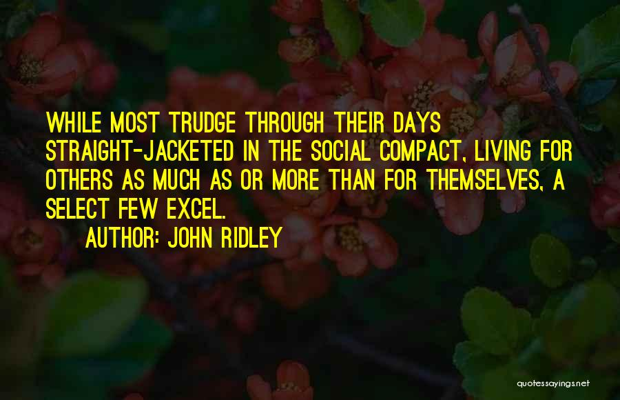 John Ridley Quotes 812331