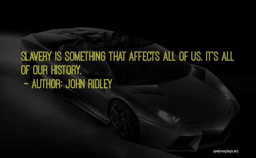 John Ridley Quotes 901957