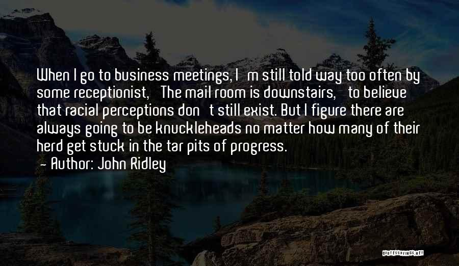 John Ridley Quotes 993760