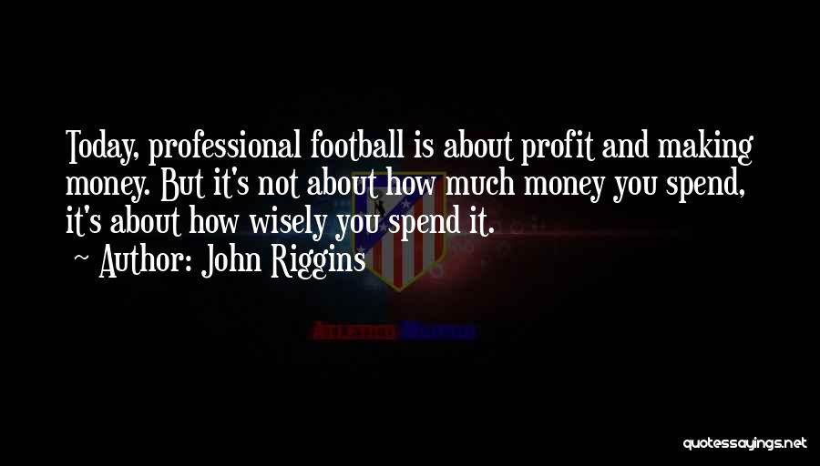 John Riggins Quotes 994487