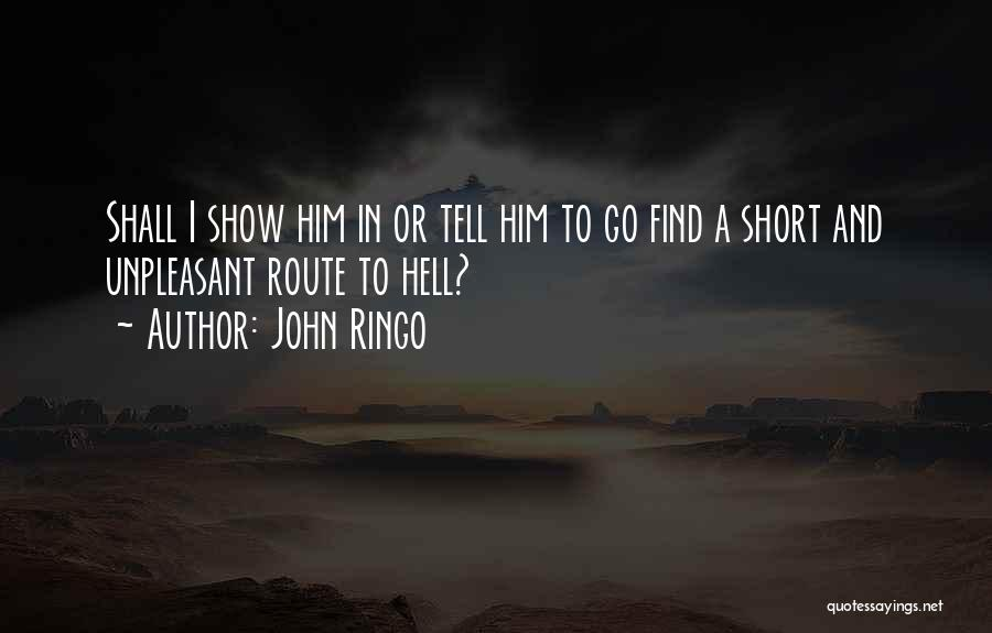 John Ringo Quotes 1102108