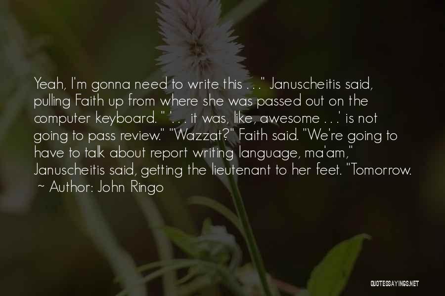 John Ringo Quotes 1127602