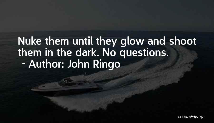 John Ringo Quotes 1283908