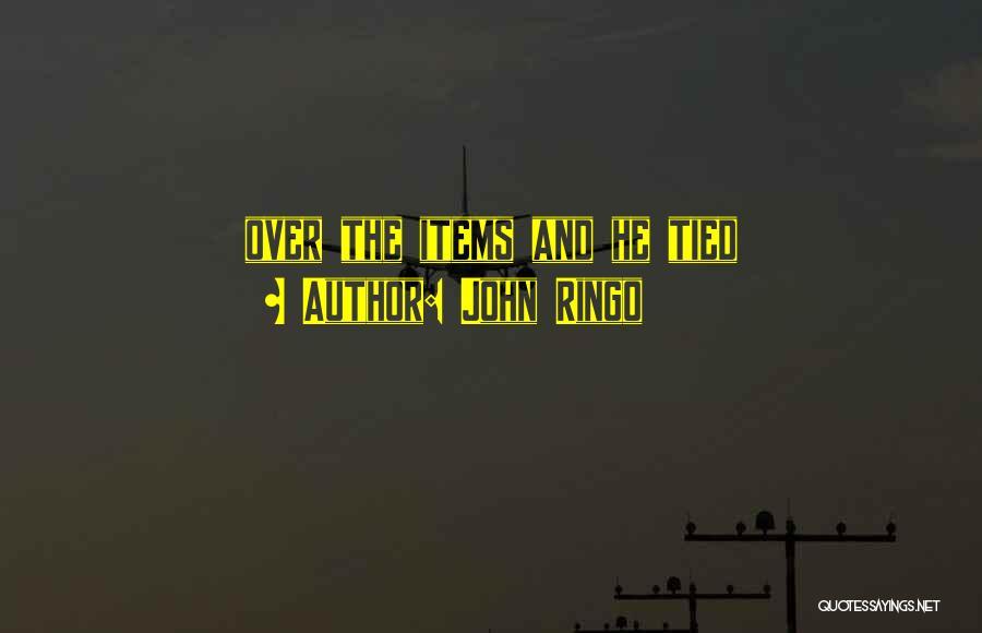 John Ringo Quotes 2030573