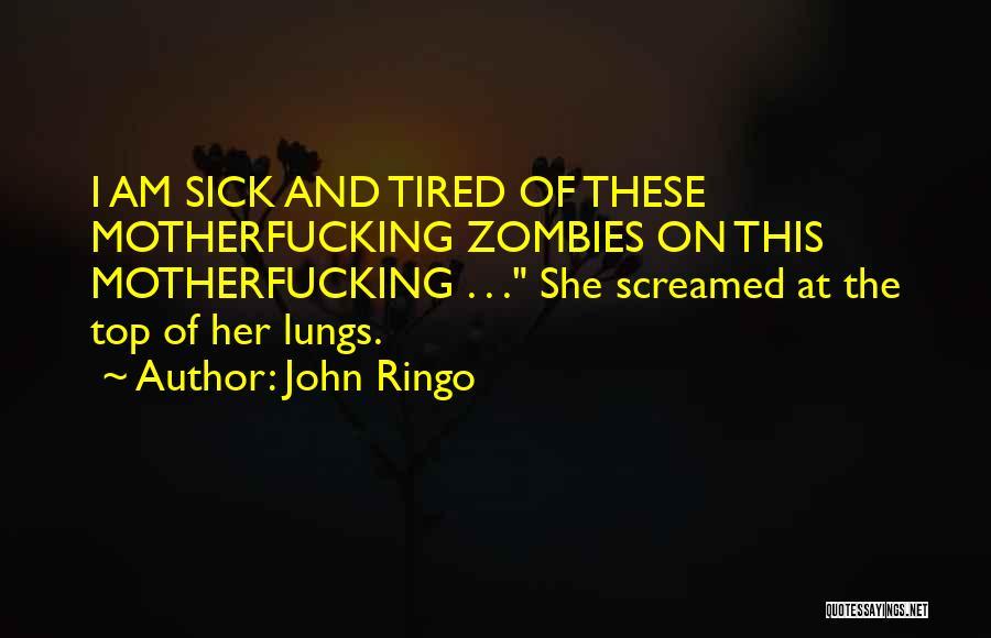 John Ringo Quotes 2037633