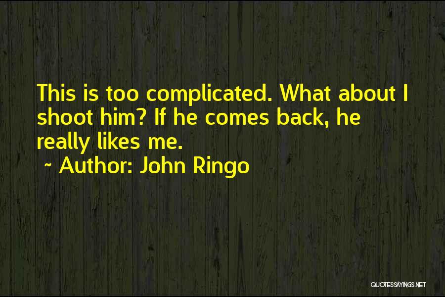 John Ringo Quotes 2104339