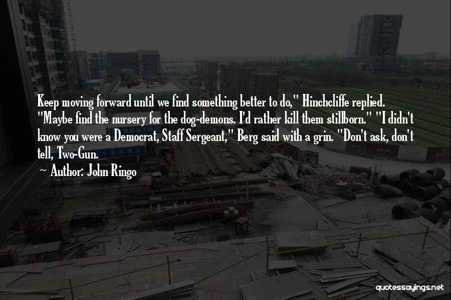 John Ringo Quotes 426564