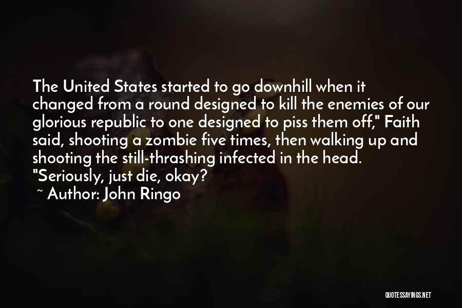 John Ringo Quotes 503598