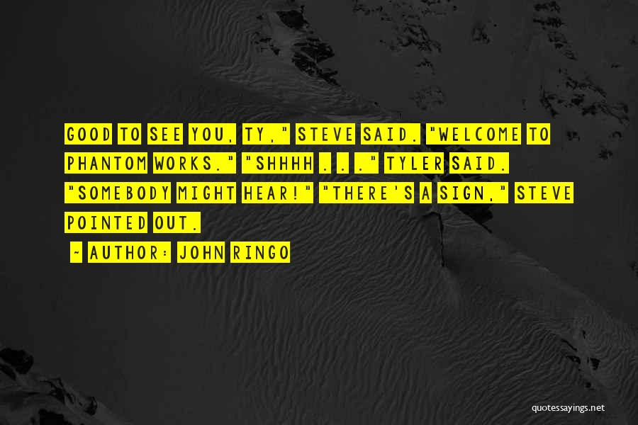 John Ringo Quotes 612563