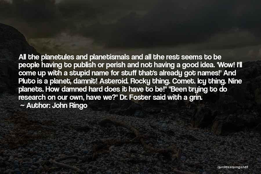 John Ringo Quotes 921382