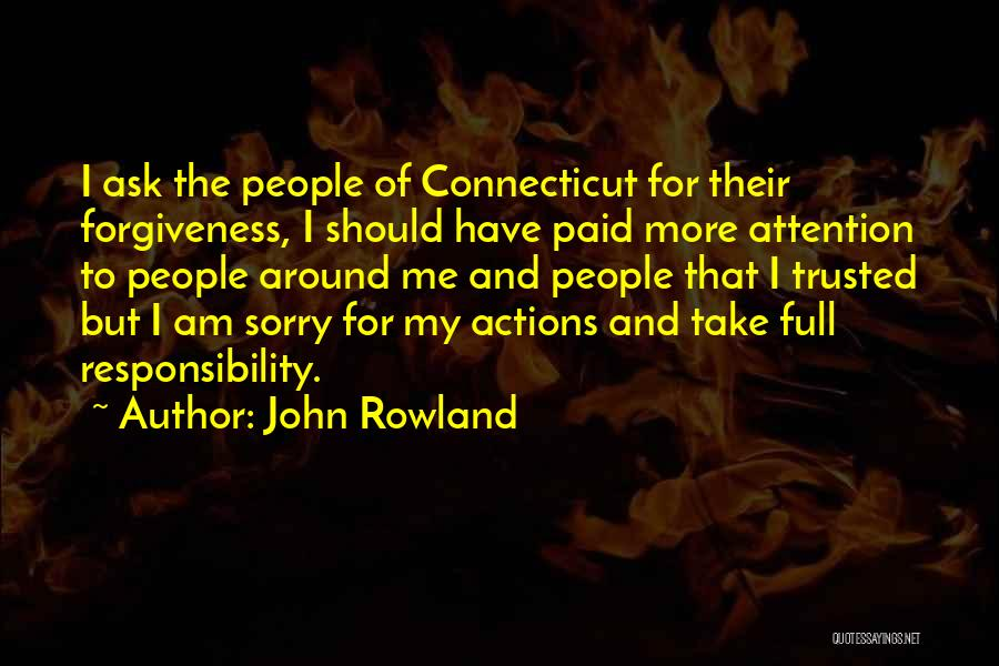 John Rowland Quotes 1316543