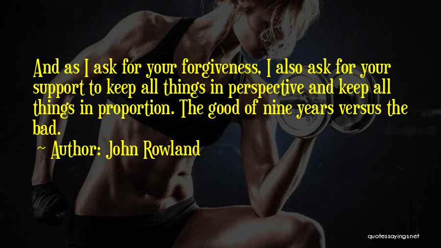 John Rowland Quotes 1369061