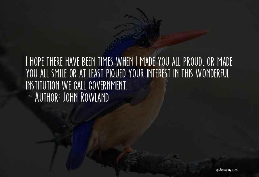 John Rowland Quotes 1412768