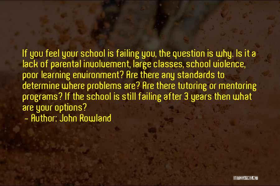 John Rowland Quotes 380739