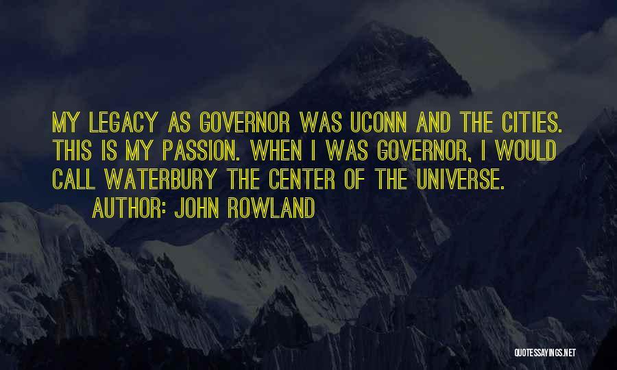 John Rowland Quotes 821983