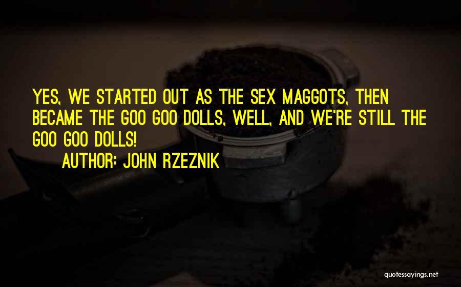 John Rzeznik Quotes 129503