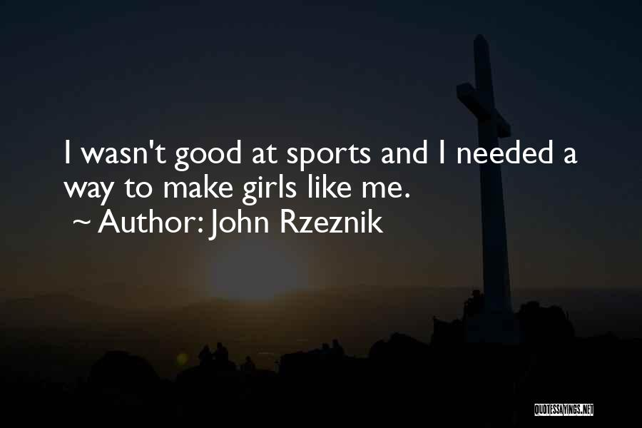 John Rzeznik Quotes 1376708