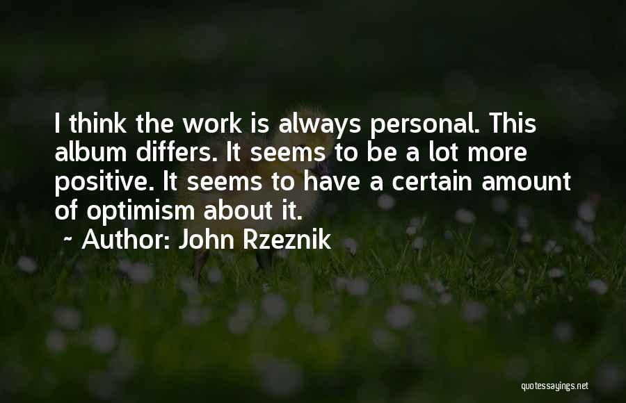 John Rzeznik Quotes 1660154