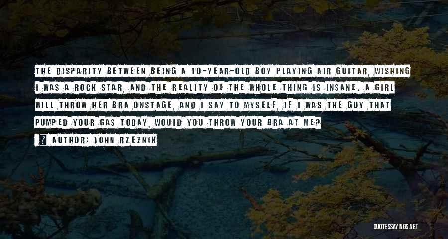 John Rzeznik Quotes 1896932