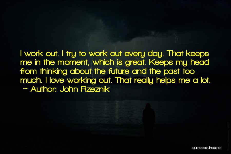 John Rzeznik Quotes 2154171