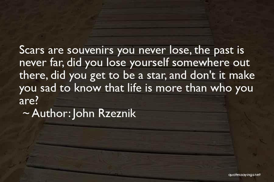 John Rzeznik Quotes 429704