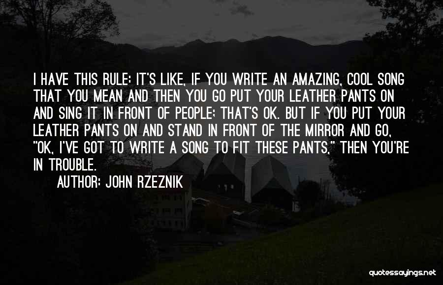 John Rzeznik Quotes 781230