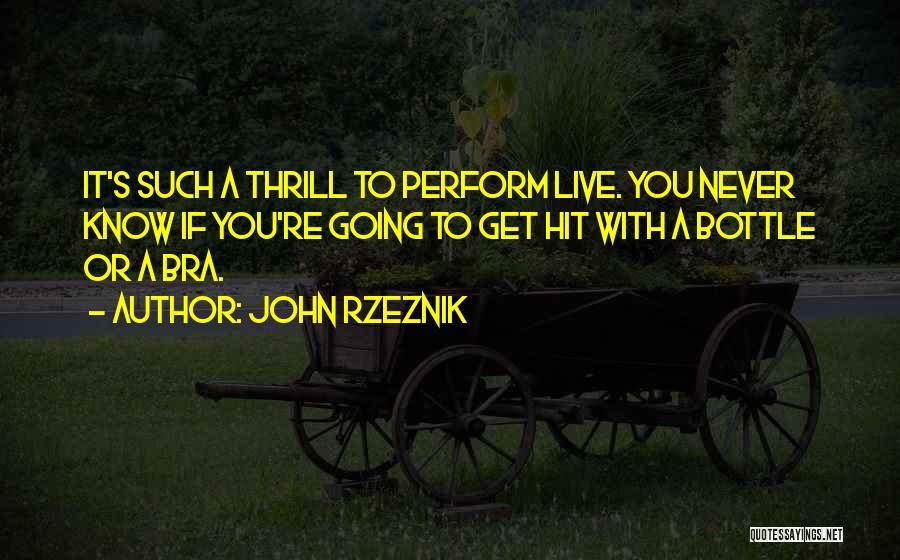 John Rzeznik Quotes 920357