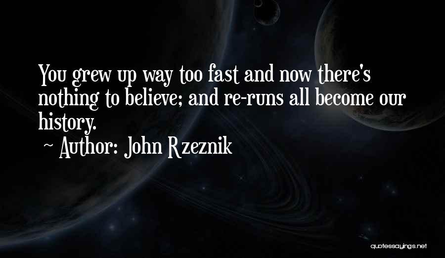 John Rzeznik Quotes 981350
