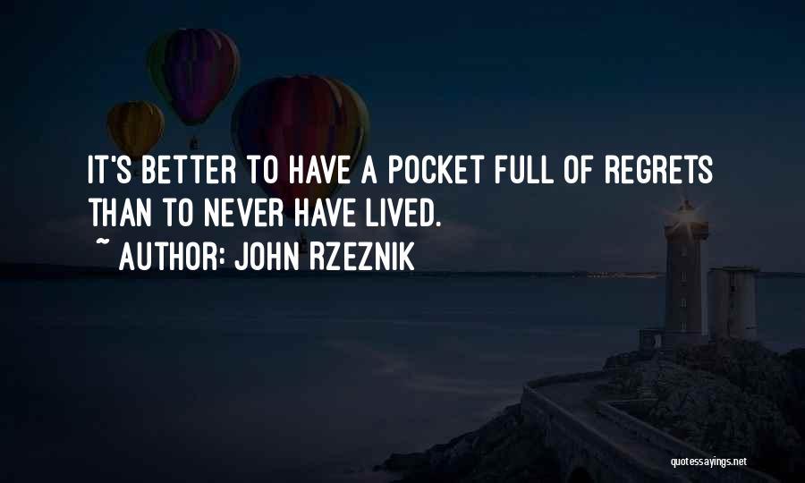 John Rzeznik Quotes 982936