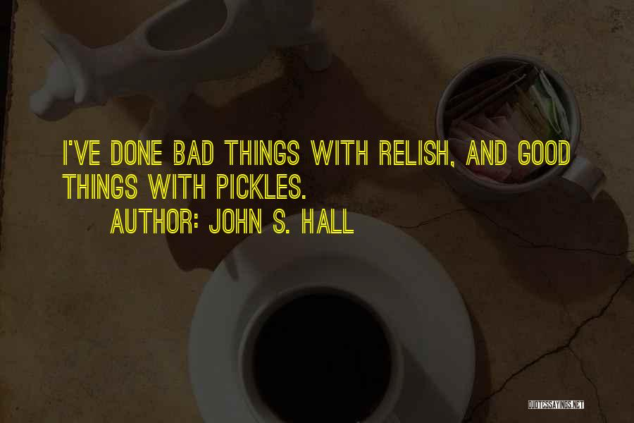 John S. Hall Quotes 1138597