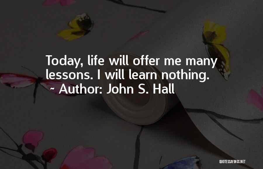 John S. Hall Quotes 1334880