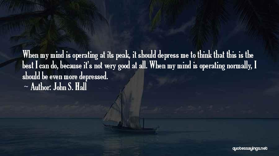 John S. Hall Quotes 1441300