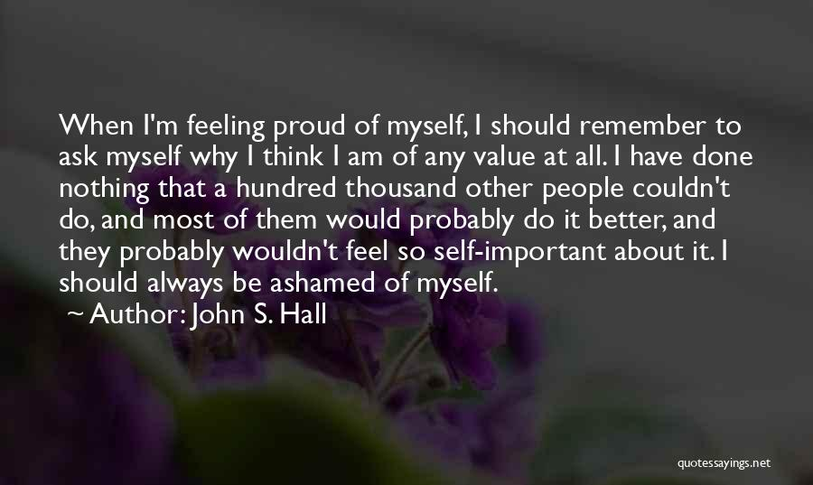 John S. Hall Quotes 1627900