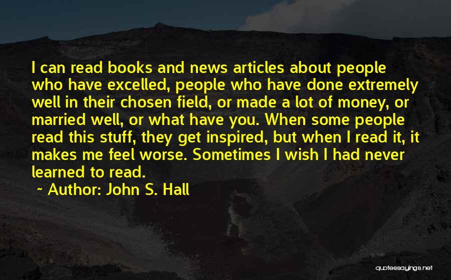 John S. Hall Quotes 2062903