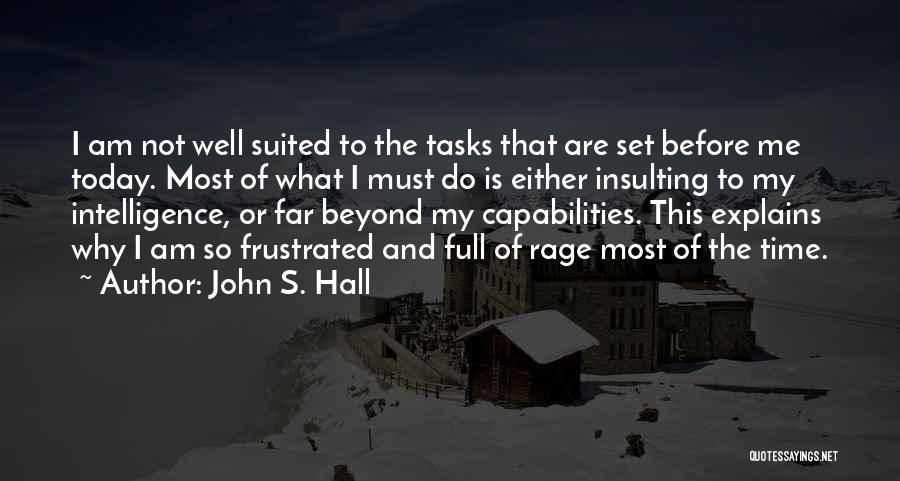 John S. Hall Quotes 552324
